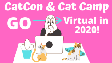 Cat Conventions CatCon and Cat Camp Go Virtual in 2020 C